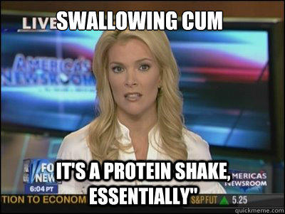 Swallowing CUM It's a protein shake, essentially