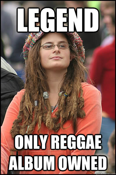 Legend only reggae album owned - Legend only reggae album owned  College Liberal