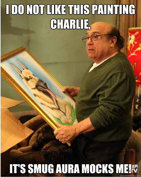 I Do Not Like This Painting Charlie Its Smug Aura Mocks Me