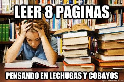 leer 8 paginas pensando en lechugas y cobayos  Stressed out student