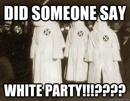 Did someone say White party!!!???? - Did someone say White party!!!????  All white party