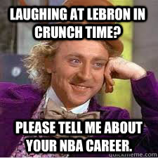 Laughing at lebron in crunch time? Please tell me about your NBA Career.  Kentucky Basketball Meme