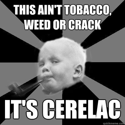 a9a5e617692236145299a9fb0bf6c6c41e5f8ea7033b9d66af57066b7bd91cd5 awesome smoking baby memes quickmeme,Smoking Baby Meme