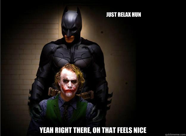 a9ad12d64610f194125717cec3a2d8e297287a12ddc5418ff81447f0dd62bda1 just relax hun yeah right there, oh that feels nice batman
