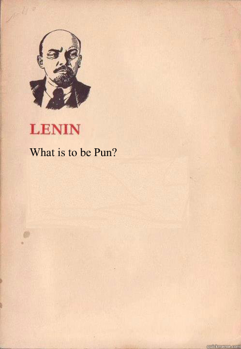 What is to be Pun?