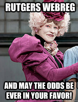Rutgers webreg and may the odds be ever in your favor!