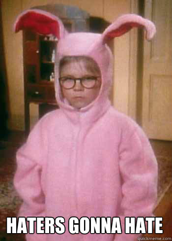 haters gonna hate - haters gonna hate  christmas story
