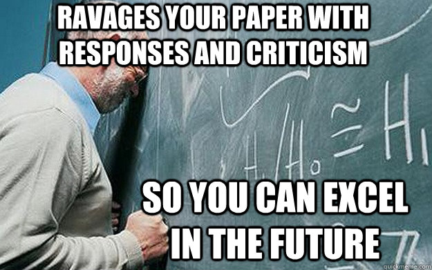 Ravages your paper with responses and criticism So you can excel in the future