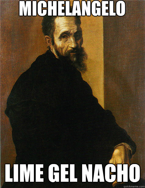 Michelangelo lime gel nacho  Historic Anagrams