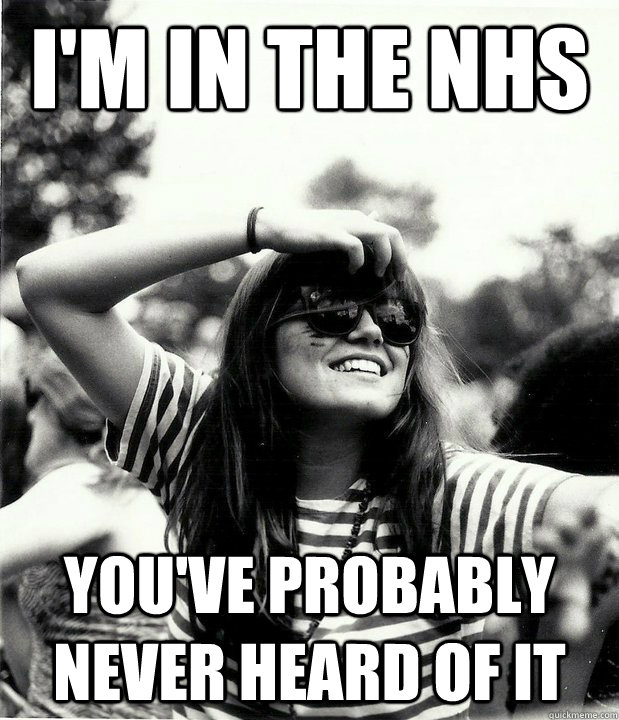 i'm in the nhs You've probably never heard of it