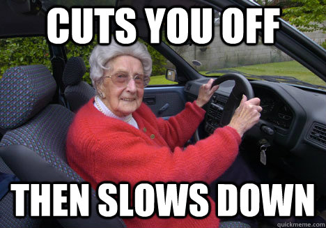cuts you off then slows down