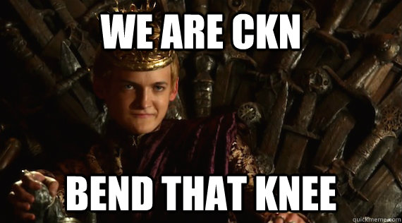 we are ckn bend that knee