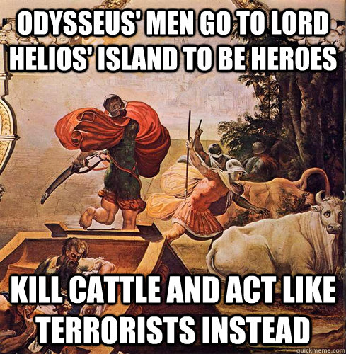 Act Like Odyssey Kill Cattle And Act Like