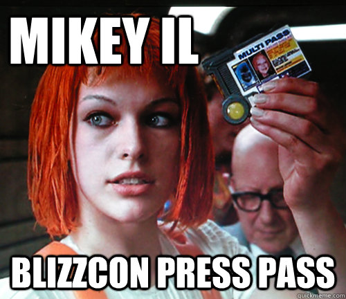 mikey il blizzcon press pass  multipass