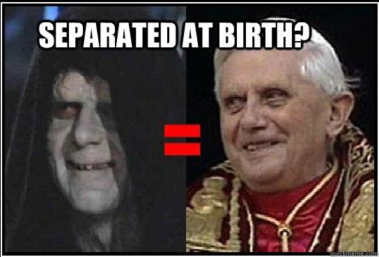 Separated At Birth Pope Palpatine Quickmeme