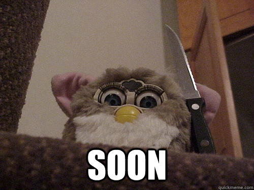 Soon Not So Evil Furby Quickmeme