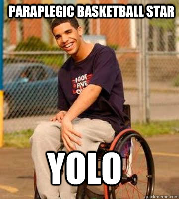Paraplegic Basketball star YOLO
