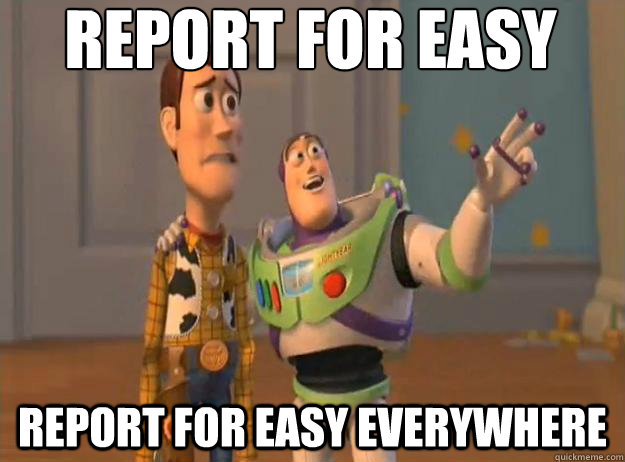 report for easy report for easy everywhere