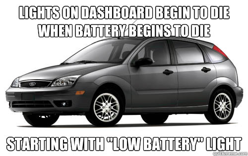 Lights on dashboard begin to die when battery begins to die Starting with