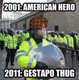 2001: American Hero 2011: Gestapo Thug
