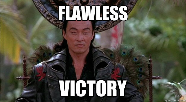 Image result for flawless victory meme