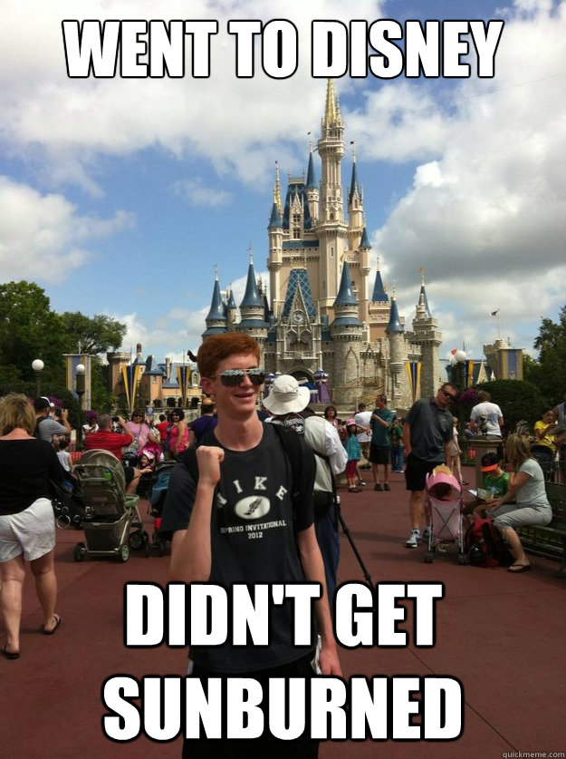Went to disney didn't get sunburned - Went to disney didn't get sunburned  Success Ginger