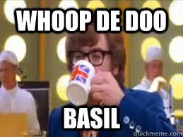 WHOOP DE DOO BASIL - WHOOP DE DOO BASIL  whoopdedoo