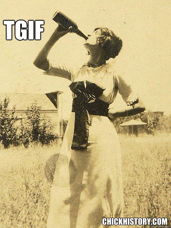 TGIF chickhistory.com