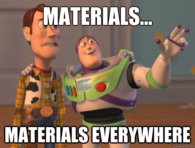 Materials... materials everywhere - Materials... materials everywhere  Buzz Lightyear