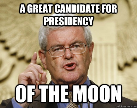 a great candidate for presidency of the moon