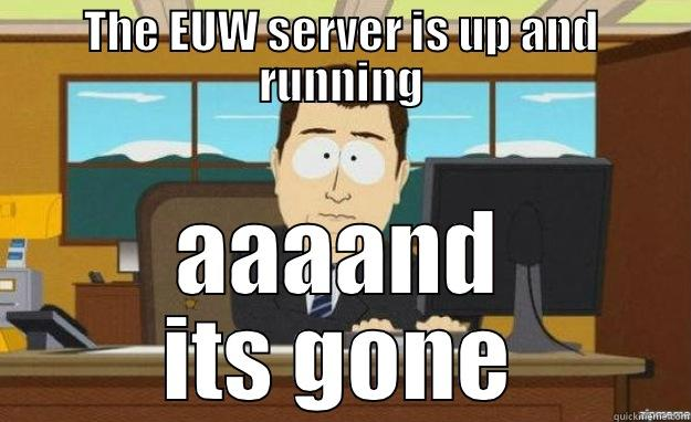 EUW Server in League of legends - quickmeme