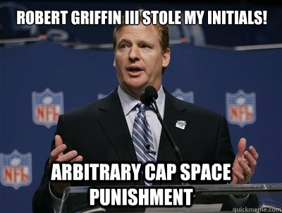 Robert griffin III Stole my initials! Arbitrary cap space punishment
