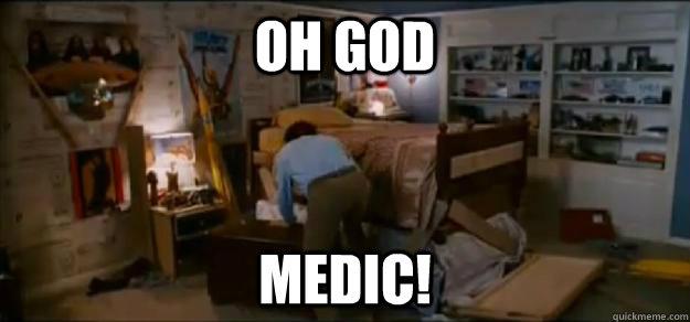 OH GOD MEDIC! - OH GOD MEDIC!  Misc