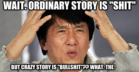 Wait. Ordinary story IS