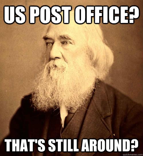 us post office? that's still around?