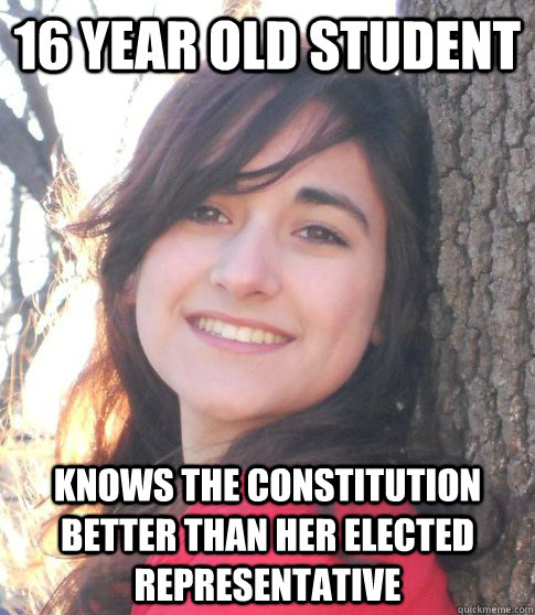 16 year old student knows the constitution better than her elected representative