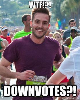 WTF!?! DOWNVOTES?! - WTF!?! DOWNVOTES?!  Ridiculously photogenic guy