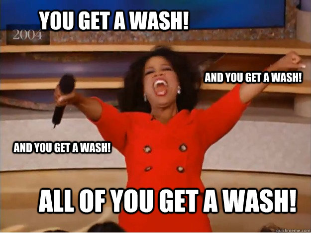 You get a wash! All of you get a wash! and you get a wash! and you get a wash! - You get a wash! All of you get a wash! and you get a wash! and you get a wash!  oprah you get a car