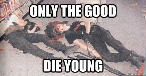 Only the good die young - Only the good die young  Misc