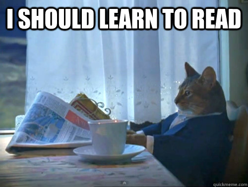 I should learn to read  - I should learn to read   1% Cat