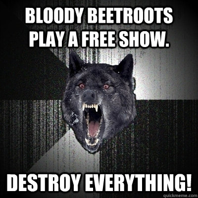 Bloody Beetroots play a free show. Destroy Everything!