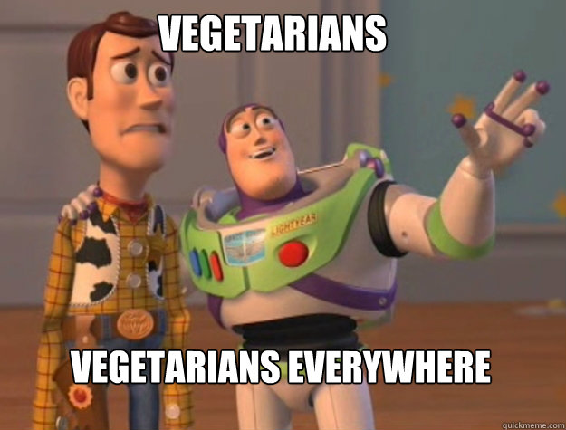 Vegetarians Vegetarians everywhere - Vegetarians Vegetarians everywhere  buzz