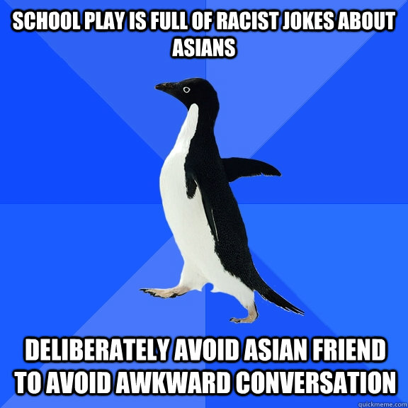 Suggest racist jokes asian consider, that