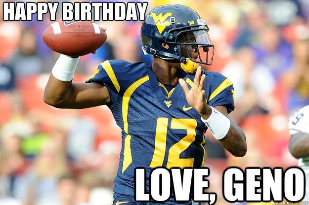 Happy birthday Love, Geno  Geno Smith