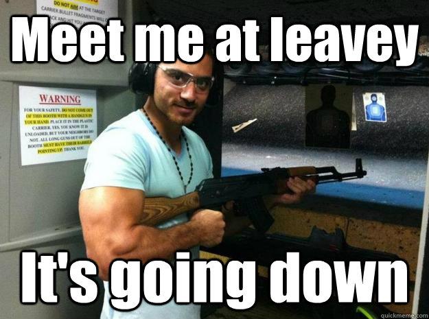Meet me at leavey It's going down  Armenian Chuck Norris