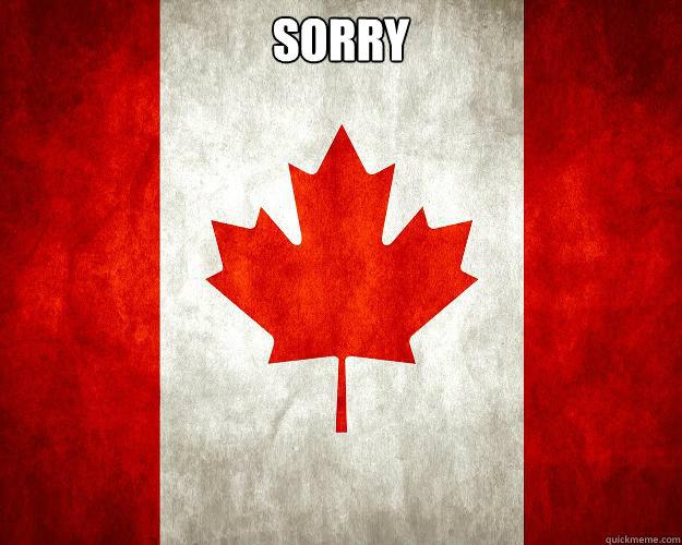 Sorry  - Sorry   Crazy Canada