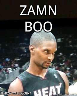 zamn boo how you zooin?