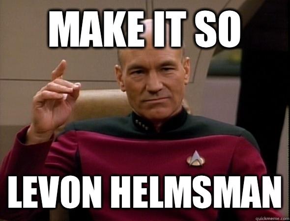 Make it so Levon helmsman