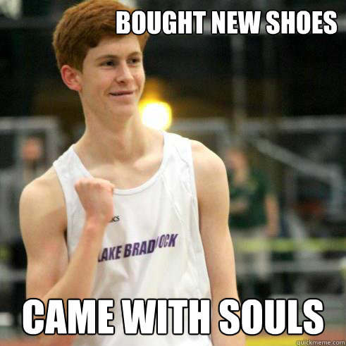 Bought new shoes Came with souls