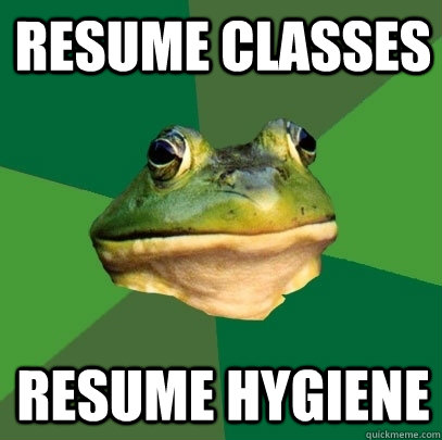 Resume classes resume hygiene  - Resume classes resume hygiene   Foul Bachelor Frog